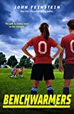 Benchwarmers (The Benchwarmers Series)