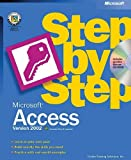 Microsoft® Access Version 2002 Step by Step (Step by Step (Microsoft))