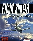 Flight Sim 98 Tricks of the Trade, Data Baker, 1557553467