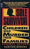 Sole Survivor, Elliott Leyton, 0671733885