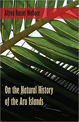 Read online On the Natural History of the Aru Islands PDF, azw (Kindle), ePub, doc, mobi