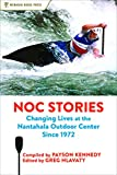 NOC Stories: Changing Lives at the Nantahala