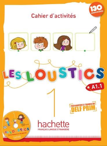Les Loustics: Cahier d'Activites 1 + CD-Audio (French Edition)