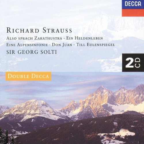 Richard Strauss: Also Sprach Zarathustra / Ein Heldenleben / Eine Alpensinfonie / Don Juan / Till Eulenspiegel