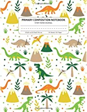 Primary Composition Notebook Story Paper Journal: Dotted Midline and Picture Space | Grades K-2 School Exercise Book | 100 Story Pages | Dinosaur