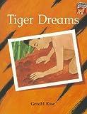 Tiger Dreams, Gerald Rose, 0521559707