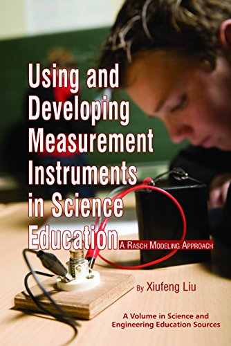 Measurement Instruments (Using and Developing Measurement Instruments in Science Education (Science & Engineering Education Sources))