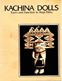 img - for Kachina Dolls Form and Function in Hopi Tithu book / textbook / text book