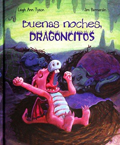 Buenas noches, Dragoncitos (PICARONA) LEIGH ANN TYSON