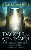 The Dagger of Adendigaeth: A Pattern of Shadow & Light Book Two