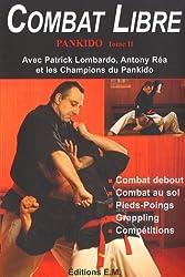 Pankido : Tome 2, Combat Libre