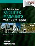 BNI Building News Facilities Manager's Costbook, William Mahoney, 1557016607