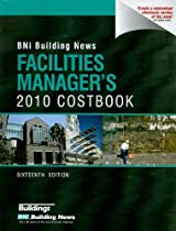 Bni Facilities Manager's 2010 Costbook (Building News Facilities Manager's Costbook)