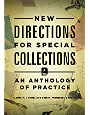New Directions for Special Collections: An Anthology of Practice