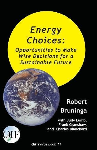 Books : Energy Choices: Opportunities to Make Wise Decisions for a Sustainable Future (Qif Focus Books)