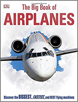 The Big Book Of Airplanes DK Amazoncom Books - 5 minute video explains airplanes made