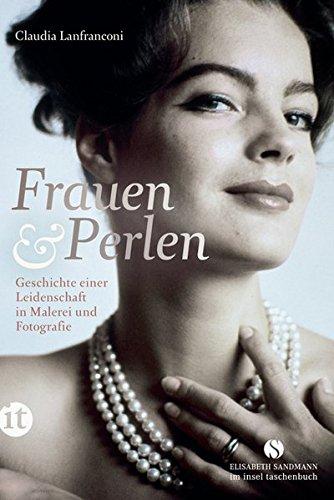 frauen-und-perlen-geschichte-einer-leidenschaft-in-malerei-und-fotografie-elisabeth-sandmann-im-it