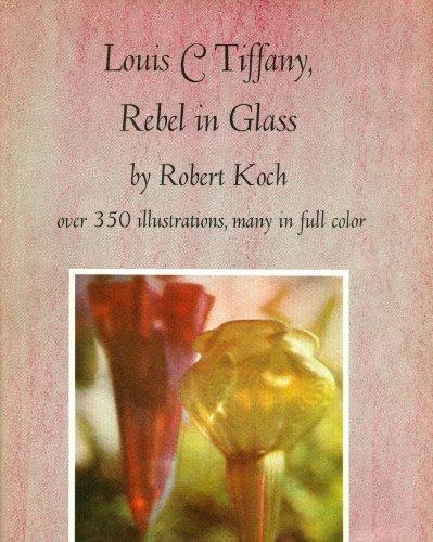 Louis C Tiffany: Rebel in Glass