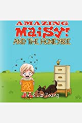 Amazing Maisy! and the Honeybee Paperback
