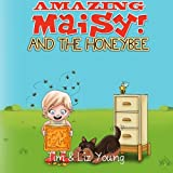 Amazing Maisy! and the Honeybee