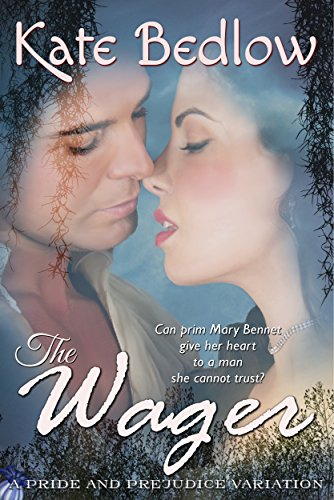 The Wager: A Pride and Prejudice Vagary (Accomplished Ladies Book 1)