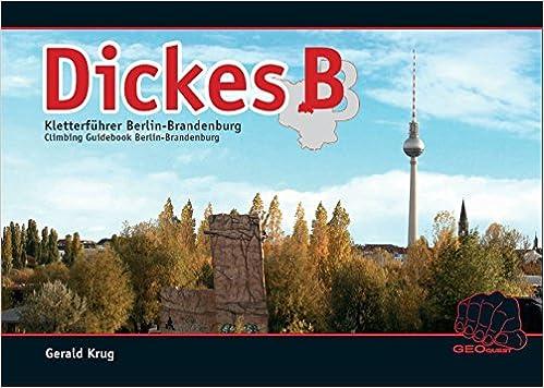 346bb2ccb9add0 Dickes B  Kletter- und Boulderführer Berlin-Brandenburg  Amazon.de  Gerald  Krug