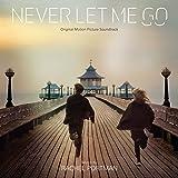 Never Let Me Go (Rachel Portman)