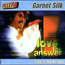 Love Is The Answer by Garnet Silk