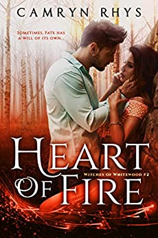 Heart of Fire: a Moonbound World series (Witches of Whitewood Book 2) by [Rhys, Camryn]