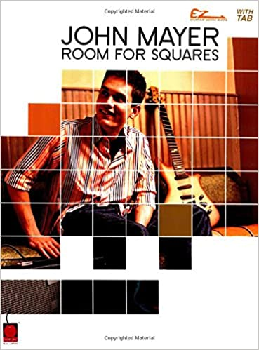 Amazon.com: John Mayer Room For Squares (Easy Guitar) (0073999204421 ...