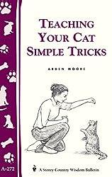 Teaching Your Cat Simple Tricks (Storey Country Wisdom Bulletin)