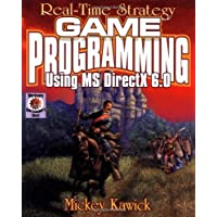 Real-Time Strategy Game Programming Using MS DirectX 6.0 with CDROM