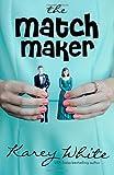 The Match Maker: The Husband Maker, Book 2 (Volume 2)