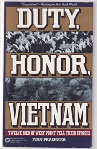 Duty, Honor, Vietnam: Twelve Men of West Point Tell Their Stories