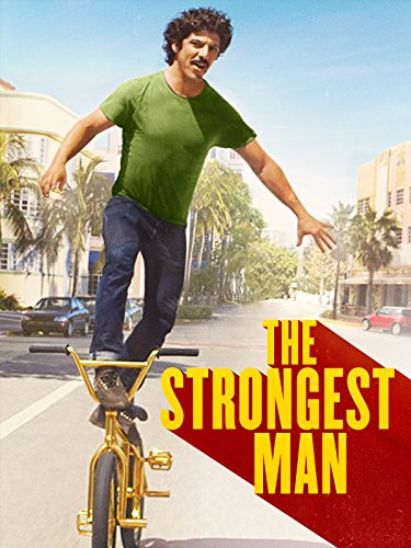 (The Strongest Man)