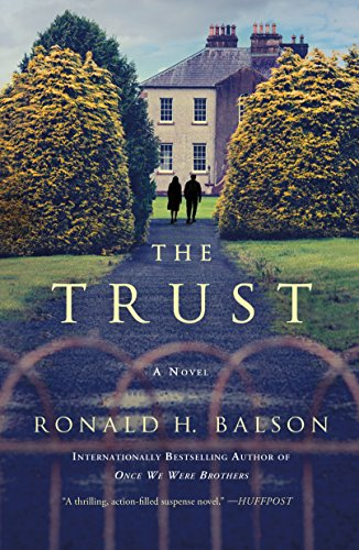 The Trust: A Novel (Liam Taggart and Catherine Lockhart Book ()