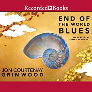 End of the World Blues Audiobook