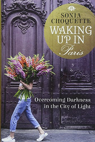 Waking Up in Paris: Overcoming Darkness in the City of Light (Best Food Places In Paris)
