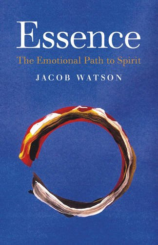 Essence: The Emotional Path to Spirit ebook