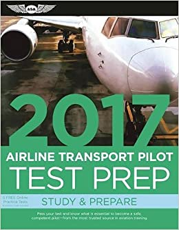 961393faacd Test Prep 2017  Airline Transport Pilot (Test Prep series)  ASA Test Prep  Board  9781619543591  Amazon.com  Books