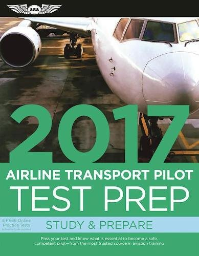 Test Prep 2017: Airline Transport Pilot (Test Prep series)