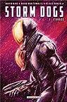 Storm Dogs, tome 1 : L'Orage par Hine