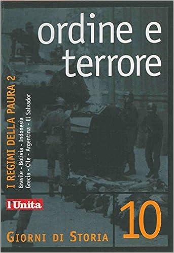 I regimi della paura 2. Brasile - Bolivia - Indonesia - Grecia - Cile - Argentina - El Salvador.: Amazon.es: (CHERCHI Augusto - MANERA Enrico) -: Libros