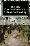The Ten Commandments to a Financial Healing