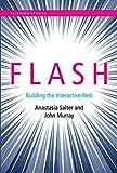 Flash: Building the Interactive Web (Platform Studies Series)