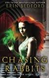 Chasing Rabbits (The Underground) (Volume 1)