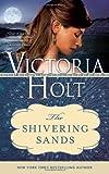 Shivering Sands, Victoria Holt, 1402277490