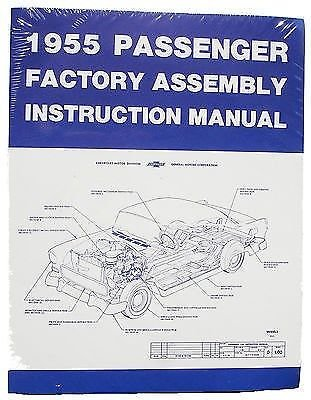 1955 Chevrolet Passenger CAR Factory Assembly Manual Chevy 55 ()