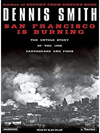 Amazon seismology earth sciences books san francisco is burning the untold story of the 1906 earthquake and fires fandeluxe Image collections