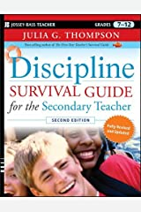 Discipline Survival Guide for the Secondary Teacher by Julia G. Thompson (2010-11-09) Paperback